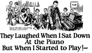 "Reprint of classic ""They Laughed When I Sat Down to the Piano"" ad from legendary copywriter John Caples"