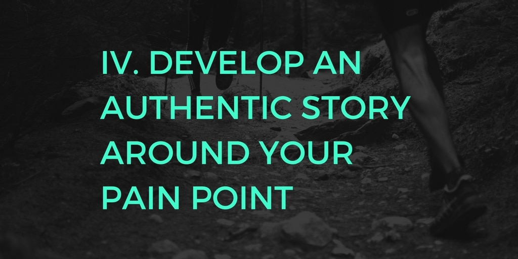 C2C IV -develop an authentic story around your pain point (2)
