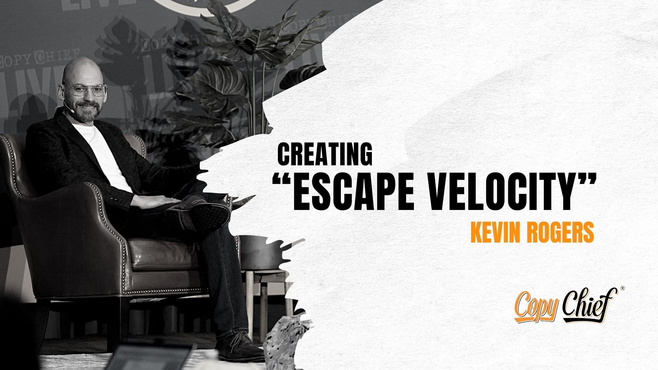 Copy Chief Escape Velocity