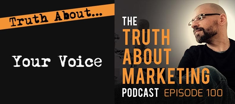 Ep 100 – The Truth About Your Voice