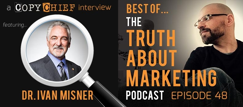 """Best Of"" Episode 48: Ivan Misner – Billion Dollar Networking"