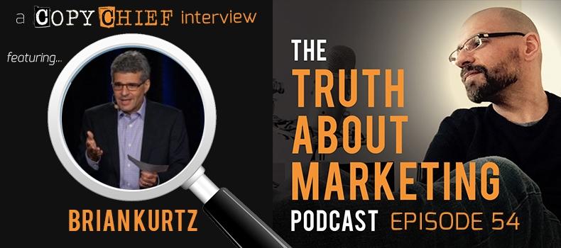 Ep 54: Brian Kurtz – Becoming A Million Dollar Copywriter
