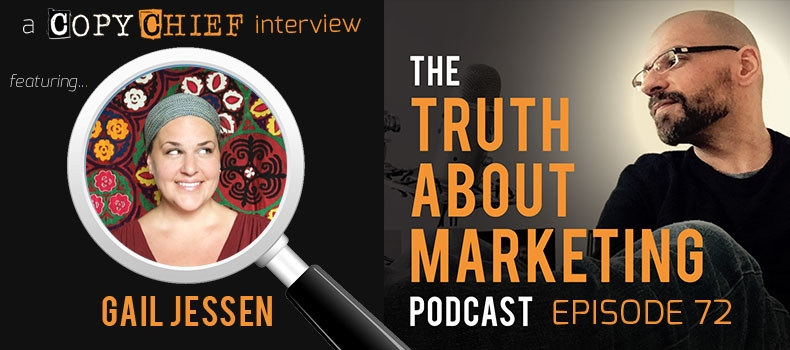 Ep 72: Gail Jessen – The Truth About Living Where The Story Takes You