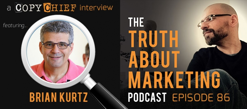 Episode 86 – The Truth About The Legends Of Copywriting with Brian Kurtz