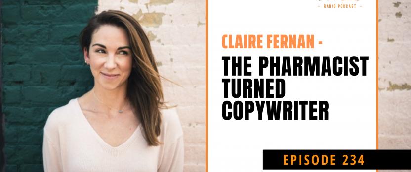 EP 234: Freelancer's Journey: Claire Fernan – The Pharmacist Turned Copywriter