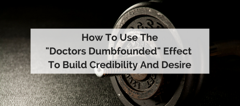 """How to use the """"Doctors Dumbfounded"""" effect to Build Credibility & Desire: From Shyamalan to Schwartz"""