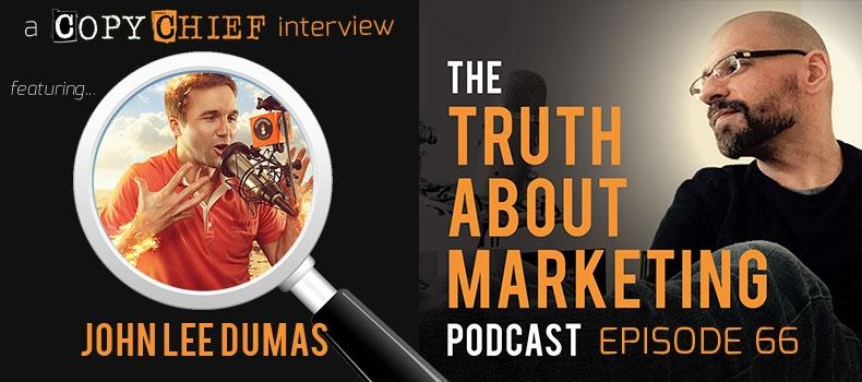 Ep 66:  John Lee Dumas – 7 Figure Podcasting