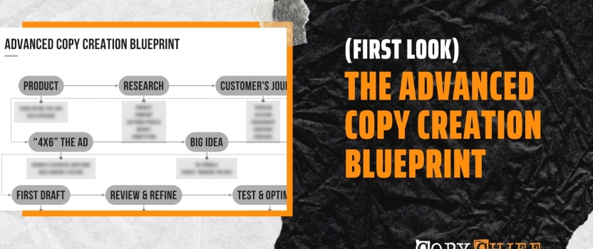(FIRST LOOK) THE ADVANCED COPY CREATION BLUEPRINT