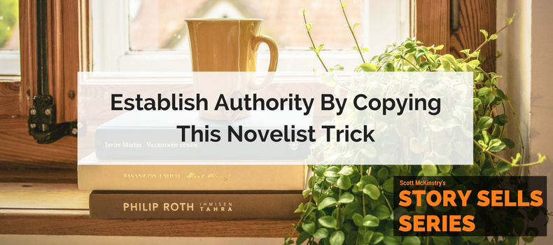 [Story Sells] Establish Authority by Copying This Novelist Trick