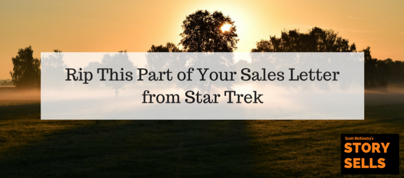 [Story Sells] Rip This Part of Your Sales Letter from Star Trek