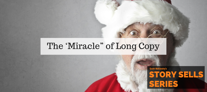 """[Story Sells] The 'Miracle"""" of Long Copy"""