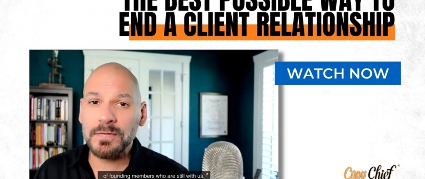 The best possible way to end a client relationship