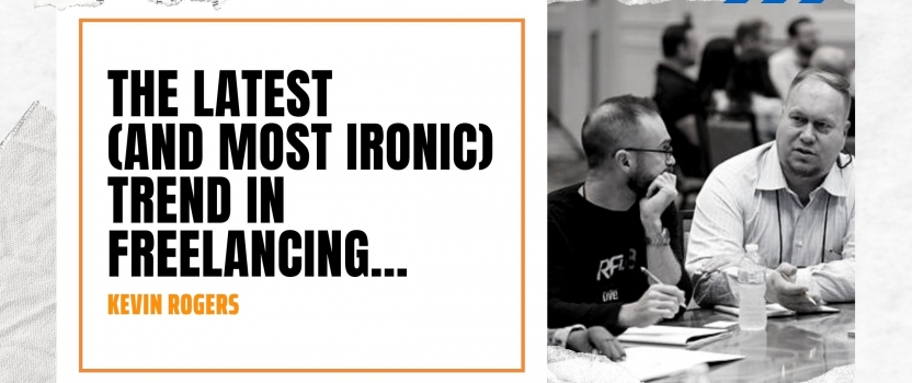 The latest (and most ironic) trend in freelancing…