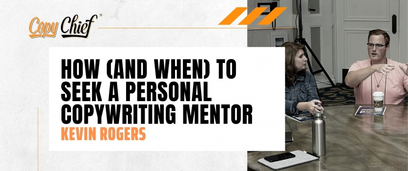 How (and when) to seek a personal copywriting mentor