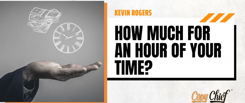 How much for an hour of your time?
