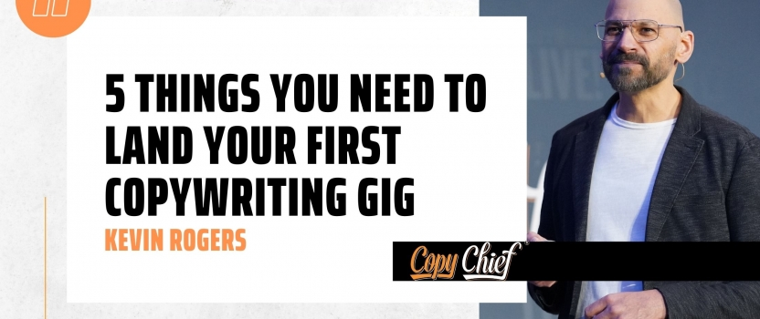 5 things you need to land your first copywriting gig