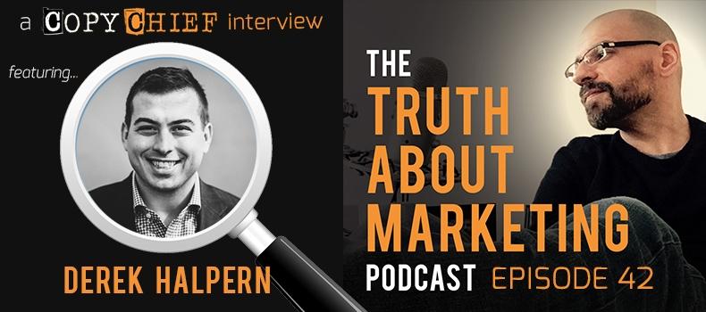 Ep 42: The Truth About Derek Halpern